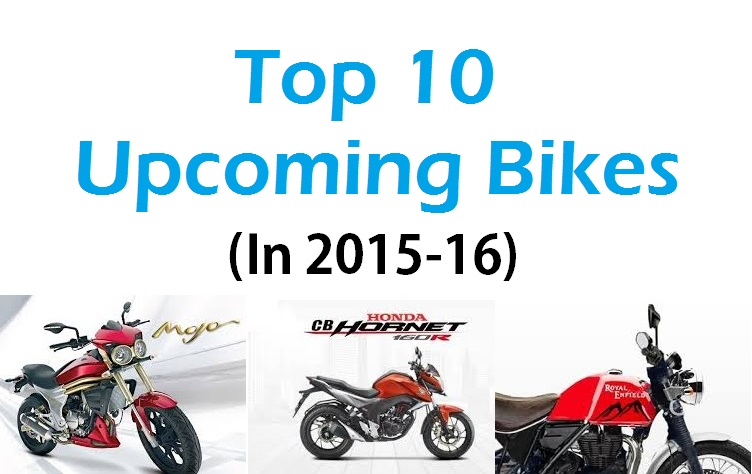 Top 10 upcoming bikes in 2015