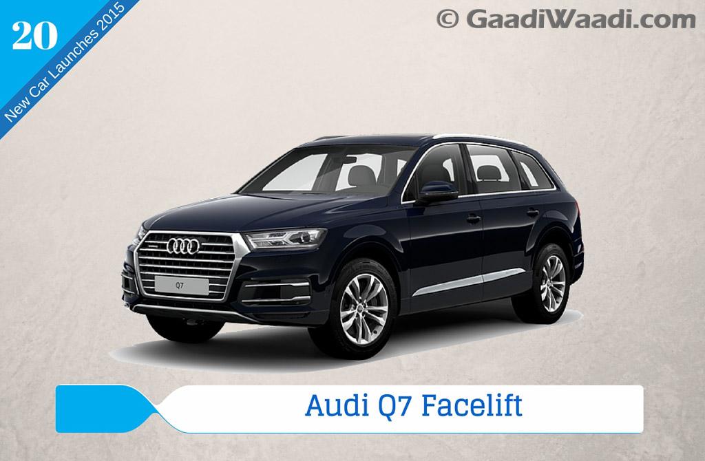 new car releases in 2015 indiaNew Car Launches in 2015 in India audi q7 2016  Gaadiwaadicom