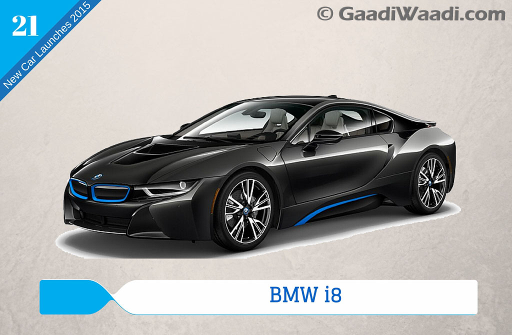 new car releases in indiaNew Car Launches in 2015 in India bmw i8  Gaadiwaadicom
