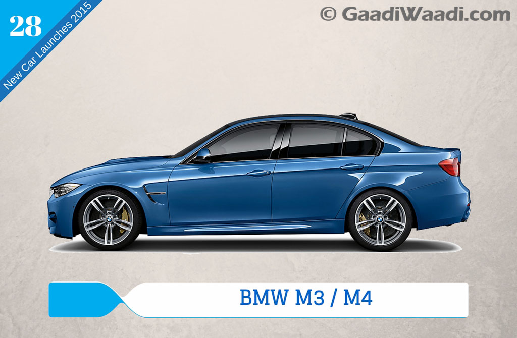 new car releases in 2015new car launches in 2015 in India bmw m3m4  Gaadiwaadicom