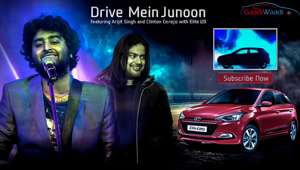 Hyundai Elite i20 Drive Main Junoon featuring Arijit singh and clinton cerejo-2