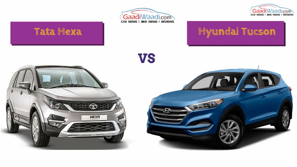 hyundai tucson vs tata hexa comparison