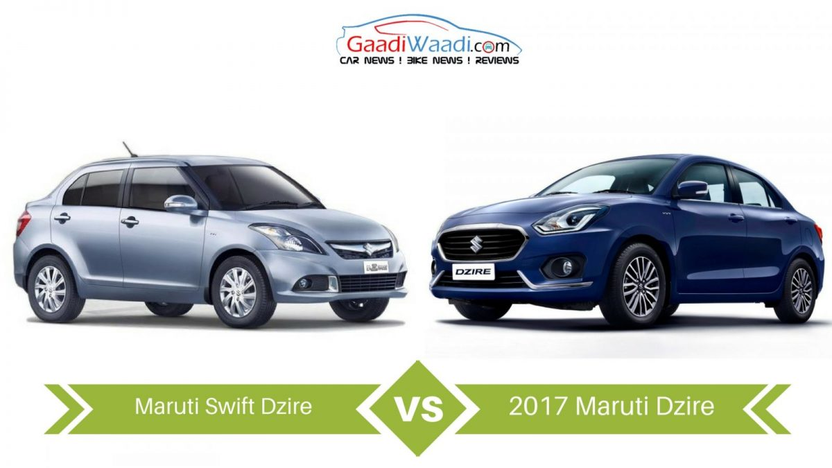 New Dzire Vs Old