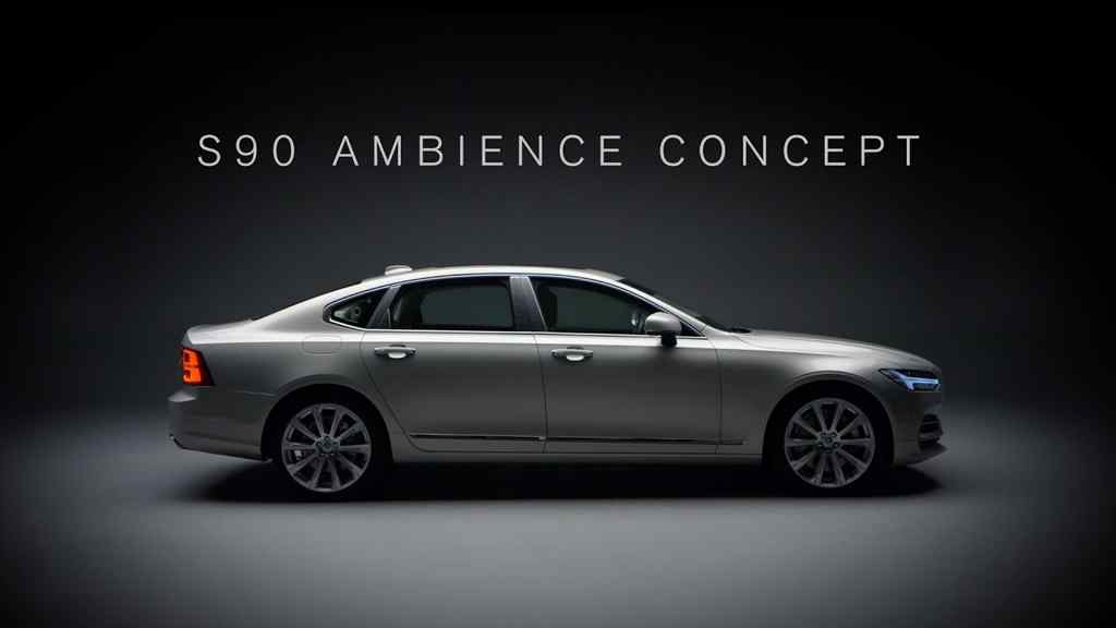 Volvo takes vehicle  ambience to the next level with S90 concept