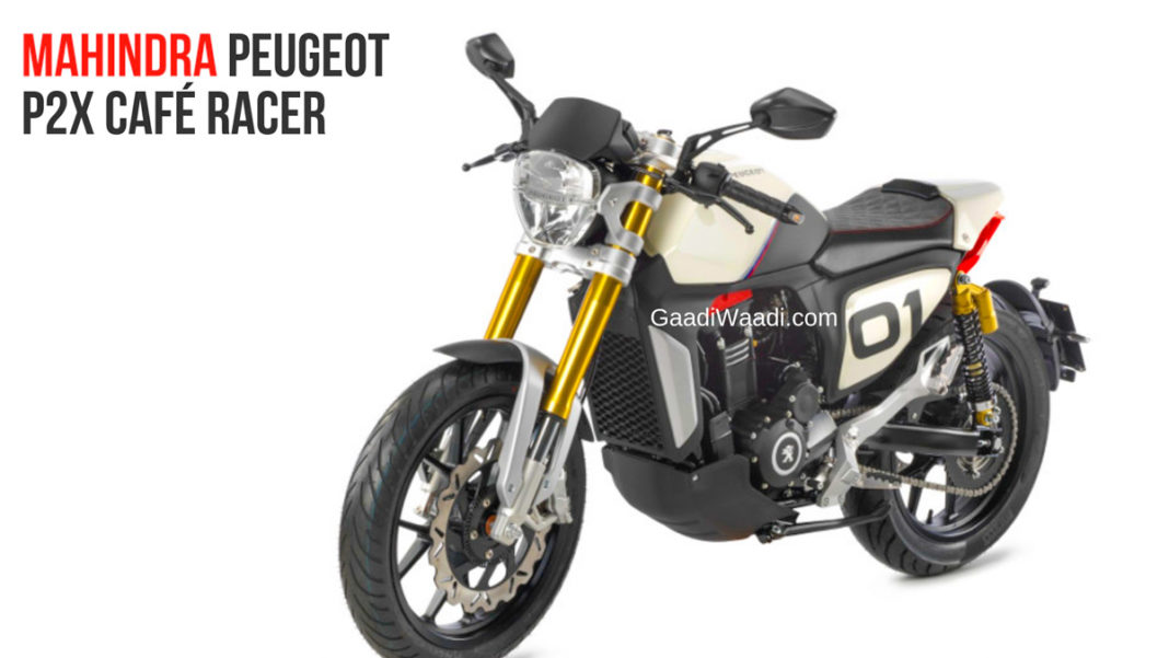 Mahindra Showcased Mojo Based Peugeot P2x Roadster and P2x Café Racer-1