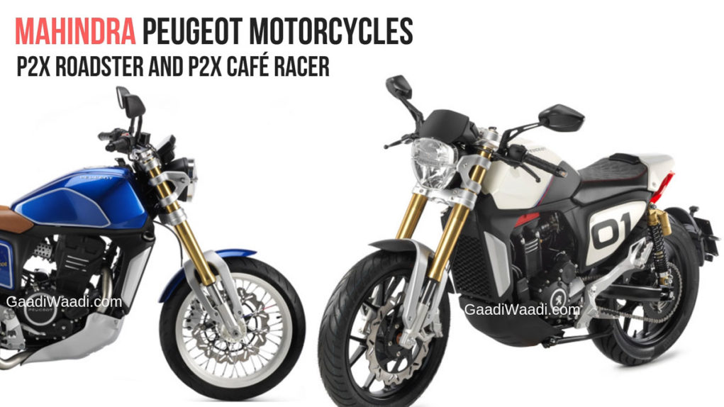 Mahindra Showcased Mojo Based Peugeot P2x Roadster and P2x Café Racer-4