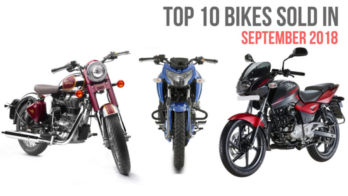 top 10 selling bikes in september 2018 in india. Black Bedroom Furniture Sets. Home Design Ideas