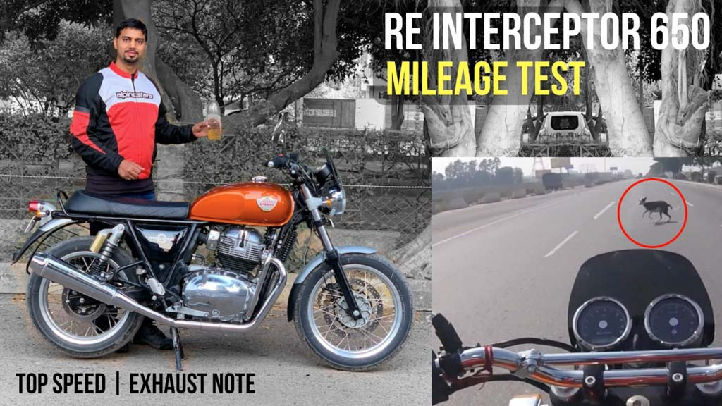 Royal Enfield Interceptor 650 Mileage Test, Top Speed