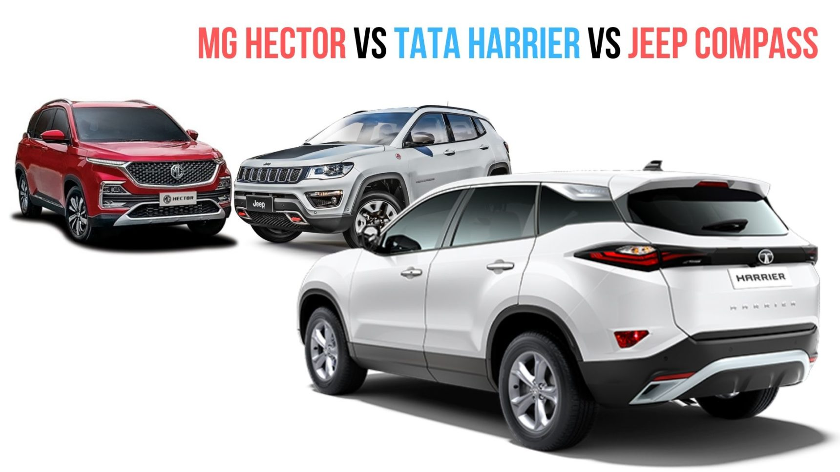 mg hector  jeep compass  tata harrier comparison