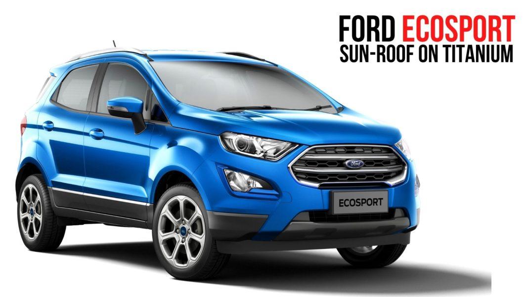 Ford Ecosport sunroof